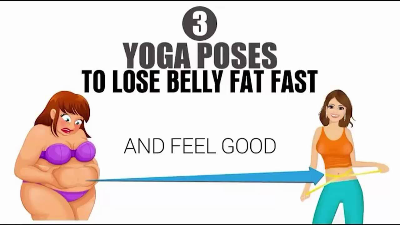 3 Yoga Poses To Lose Belly Fat Fast